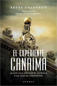 EL EXPEDIENTE CANAIMA . UN NUEVO CASO DE LA JUEZ LOLA MACHOR