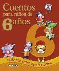 CUENTOS PARA NIÑOS DE 6 AÑOS