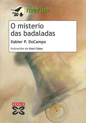 O MISTERIO DAS BADALADAS