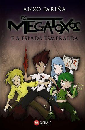 OS MEGATOXOS E A ESPADA ESMERALDA