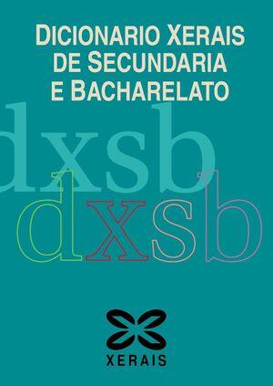DICIONARIO XERAIS DE SECUNDARIA E BACHARELATO