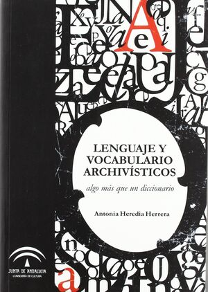 LENGUAJE Y VOCABULARIO ARCHIVÍSTICO