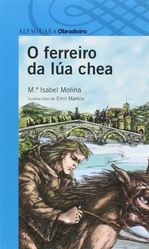 O FERREIRO DA LÚA CHEA