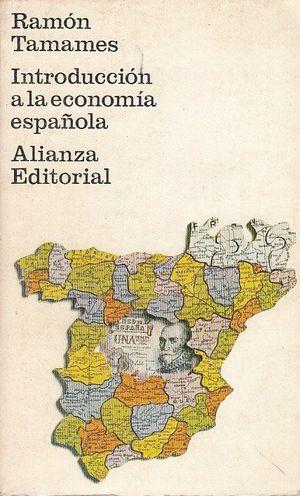 INTRODUCCION A LA ECONOMIA ESPAÑOLA