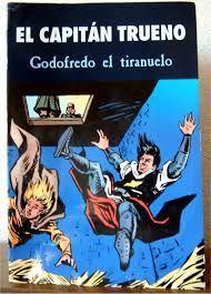 EL CAPITÁN TRUENO - GODOFREDO EL TIRANUELO
