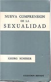 NUEVA COMPRENSIÓN DE LA SEXUALIDAD