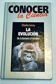 LA EVOLUCIÓN DE LA BACTERIA AL HOMBRE