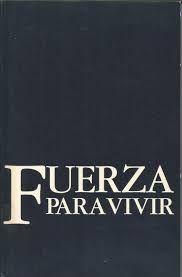 FUERZA PARA VIVIR