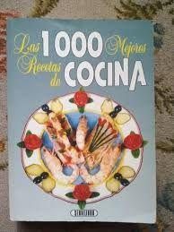 LAS 1000 MEJORES RECETAS DE COCINA
