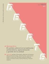 EL CAMBIO CULTURAL EN LA INSTITUCION UNIVERSITARIA: AGENCIALIZACION Y GESTION DE LA CALIDAD
