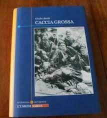 CACCIA GROSSA