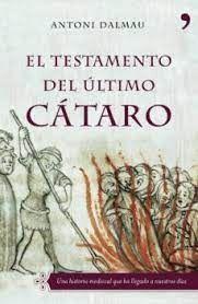 EL TESTAMENTO DEL ULTIMO CATARO