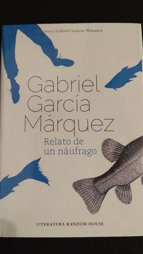 RELATO DE UN NAUFRAGO . NOBEL DE LITERATURA