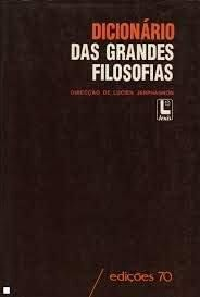 DICIONARIO DAS GRANDES FILOSOFIAS
