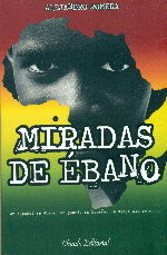 MIRADAS DE ÉBANO