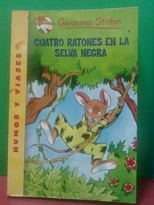 CUATRO RATONES EN LA SELVA NEGRA